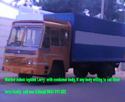 Wanted ashok leyland 6wheeler lorry with container body