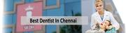 Dentist in Chennai
