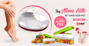 Buy Nina Silk Get Super Dicer Pro Worth Rs, 1495 Free