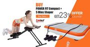 Buy Power Fit Compact + 5 mins Shaper Get 23% Offer On MRP