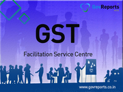 GovReports GST Facilitation Service Centre