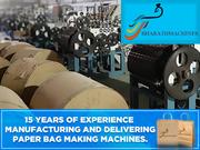 Benefits of Paper bag machine - Bharath Paper bag Machine